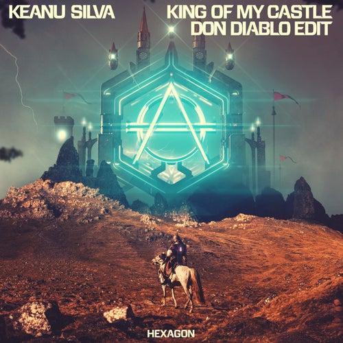 King Of My Castle (Don Diablo Edit) di Keanu Silva
