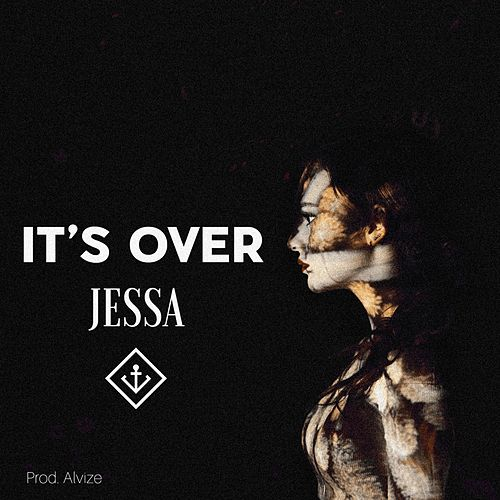 It's Over by Jessa