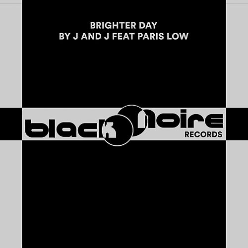 Brighter Day Ft. Paris Low de J&J (1)
