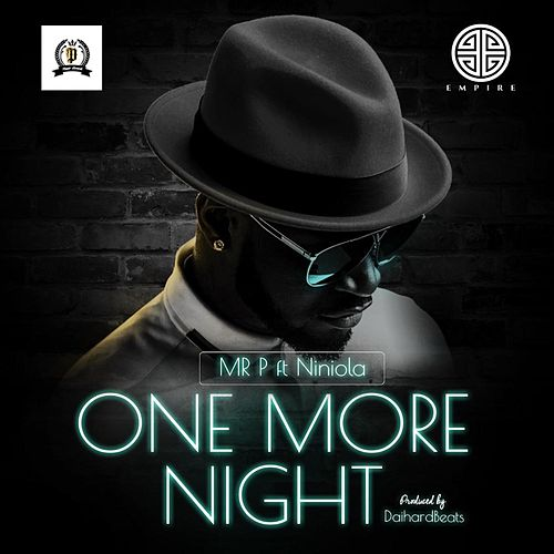 One More Night (feat. Niniola) by Mr. P