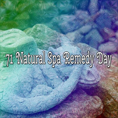 71 Natural Spa Remedy Day by Relaxing Spa Music