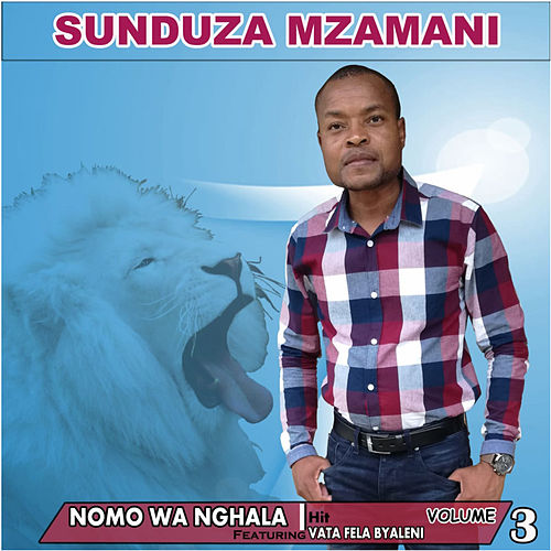 Nomo Wa Nghala, Vol. 3 de Sunduza Mzamani