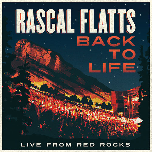 Back To Life (Live From Red Rocks) de Rascal Flatts