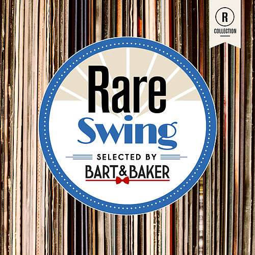 Rare Swing By Bart & Baker by Various Artists
