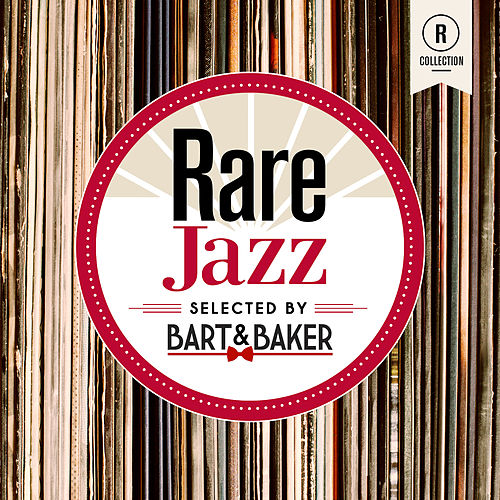 Rare Jazz By Bart & Baker von Various Artists