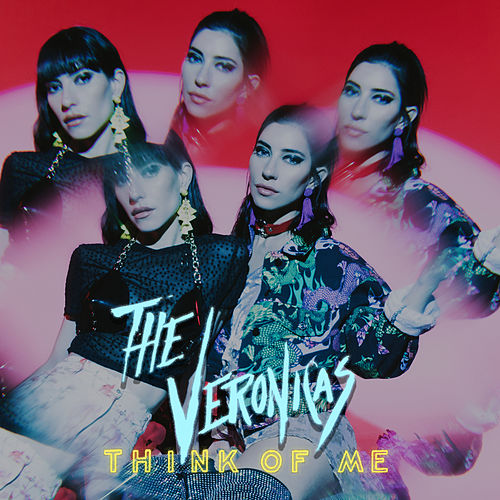 Think of Me by The Veronicas