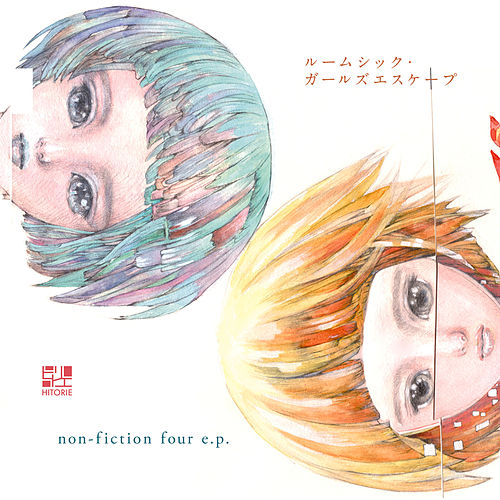Roomsick Girlsescape / Non-fiction Four E.P. de hitorie