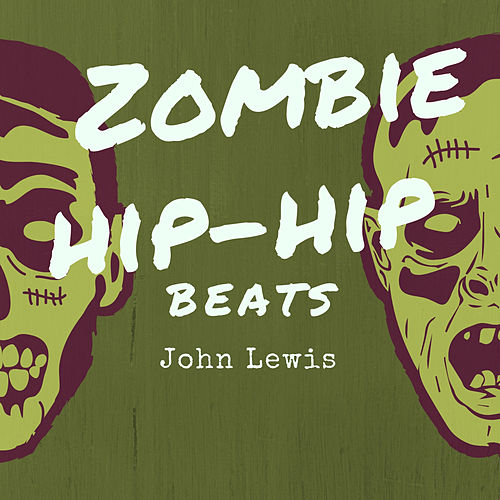 Zombie Hip Hop Beats by John Lewis