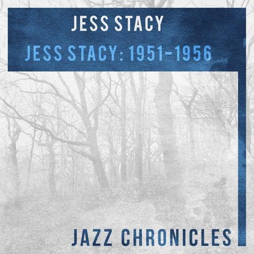 Jess Stacy: 1951-1956 (Live) by Jess Stacy
