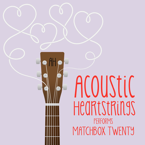 AH Performs Matchbox Twenty de Acoustic Heartstrings