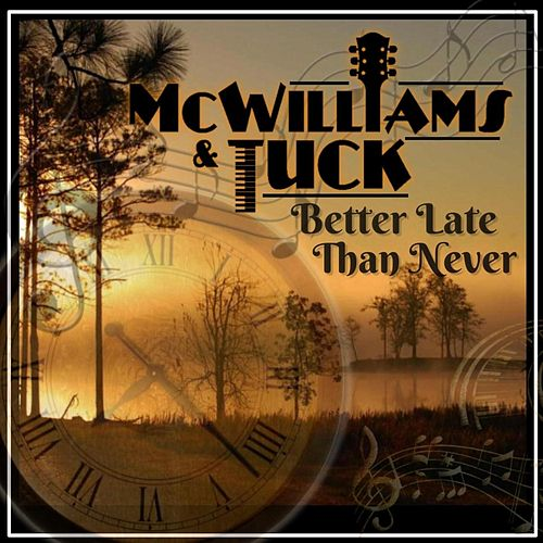 Better Late Than Never de McWilliams and Tuck