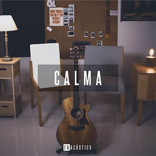 Calma (Cover) by Enacústico