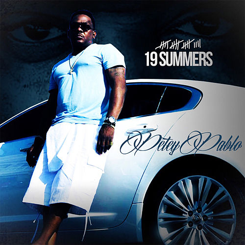 19 Summers by Petey Pablo