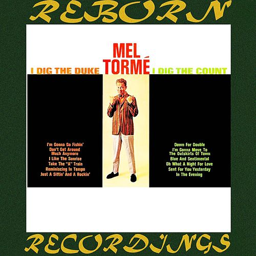I Dig the Duke I Dig the Count (HD Remastered) de Mel Tormè