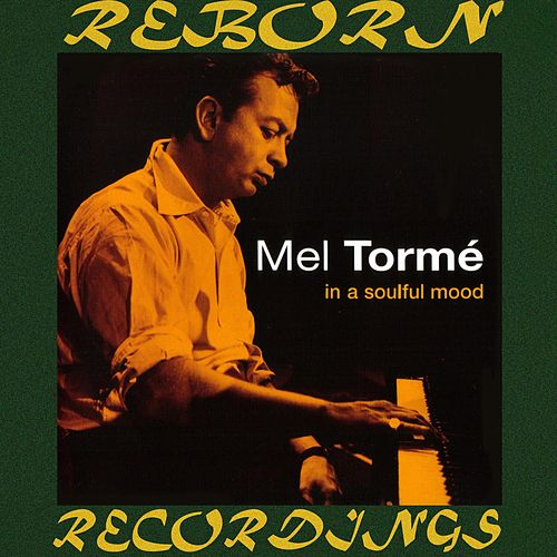 In a Soulful Mood (HD Remastered) de Mel Tormè