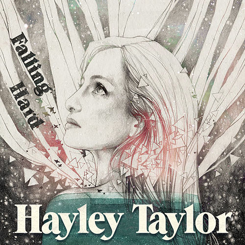 Falling Hard by Hayley Taylor