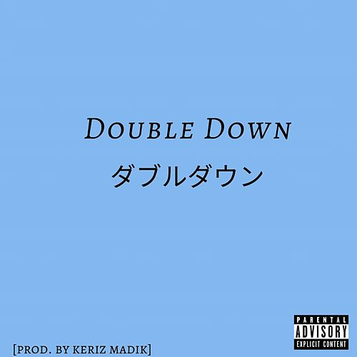 Double Down by Xavieon