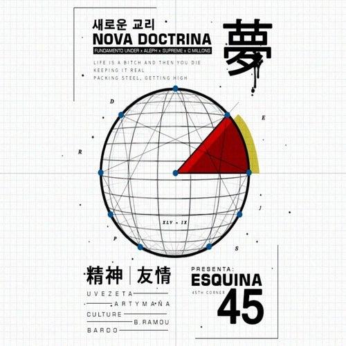 Esquina 45 fra Nova Doctrina