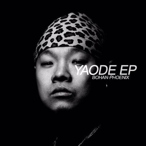 Yaode - EP de Bohan Phoenix