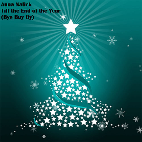 Till the End of the Year (Bye Buy By) de Anna Nalick