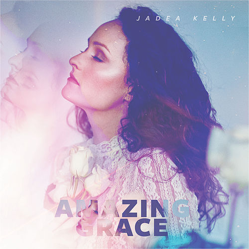 Amazing Grace von Jadea Kelly
