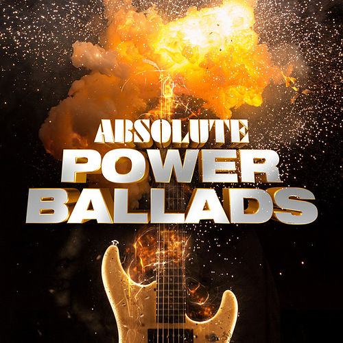Absolute Power Ballads by Various Artists