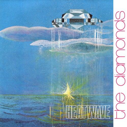 The Diamonds / Heatwave / It's My Life von The Diamonds