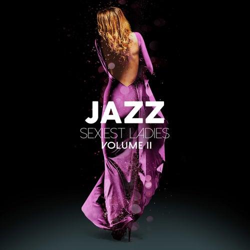 Jazz Sexiest Ladies, Vol. 2 by Various Artists