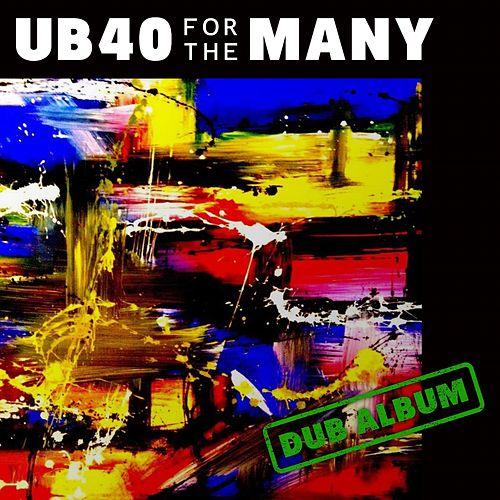 For the Many (Dub) von UB40