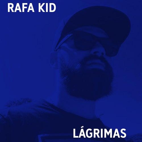 Rafa Kid Lágrimas by YBN Almighty Jay