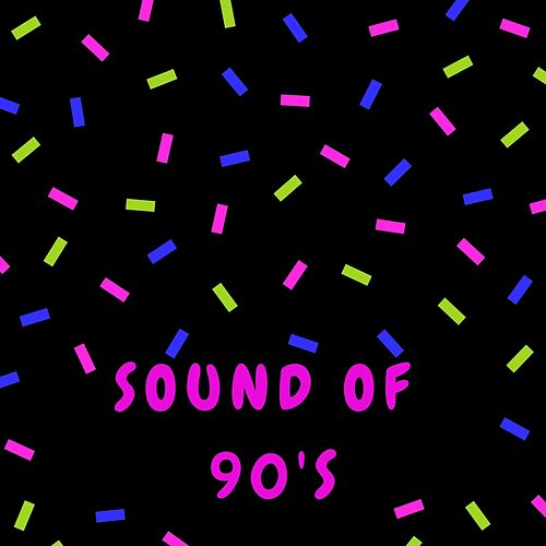 Sound of 90's by Various Artists