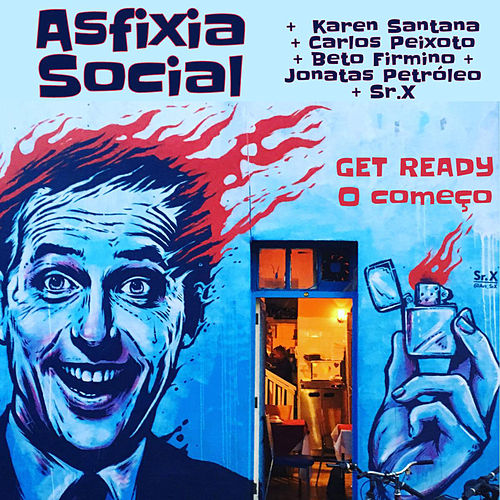 Get Ready: O Começo by Asfixia Social