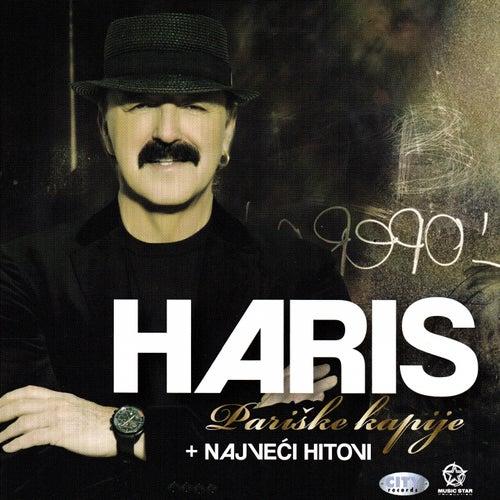 Pariske Kapije + Najveći Hitovi de Haris Dzinovic