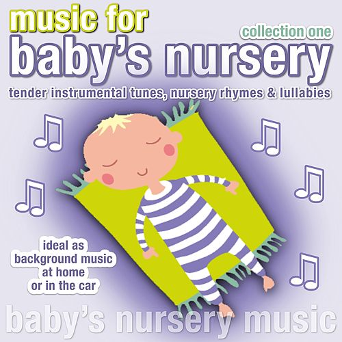 Music for Baby Nursery Collection 1 by Kidzone