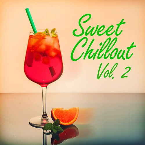 Sweet Chillout, Vol. 2 von Various Artists