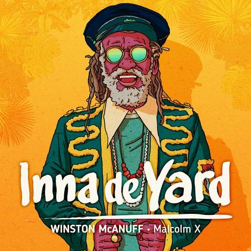 Malcolm X (feat. Winston McAnuff) von Inna de Yard