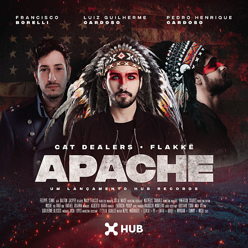 Apache (with Flakkë) de Cat Dealers