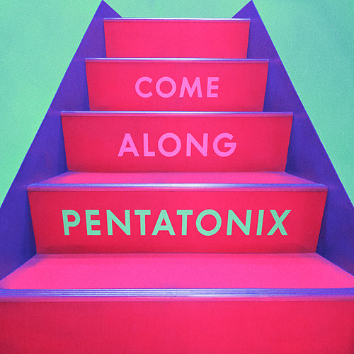 Come Along de Pentatonix