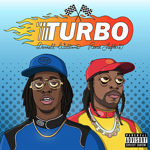 Turbo (feat. Reese LAFLARE) von Darnell Williams