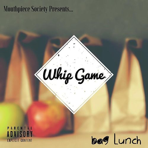 Bag Lunch by Whip Game
