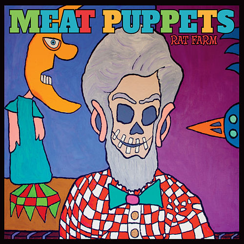 Rat Farm by Meat Puppets