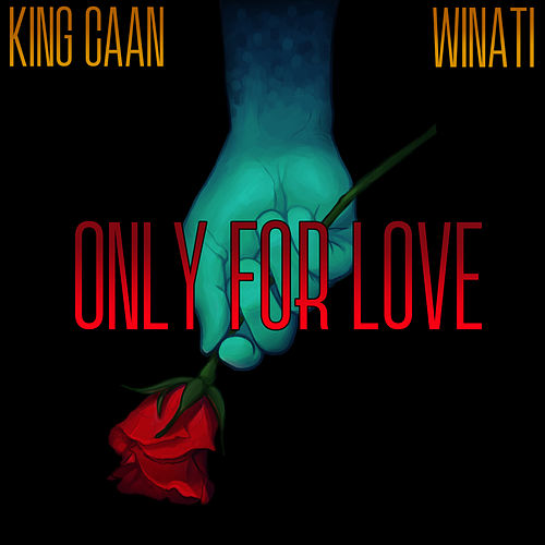 Only for Love by Winati