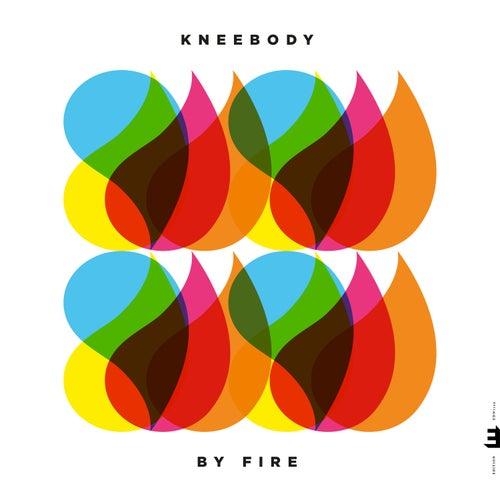 By Fire von Kneebody