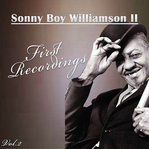 First Recordings, Vol. 2 de Sonny Boy Williamson II
