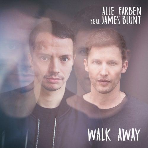 Walk Away (Feat. James Blunt) by Alle Farben