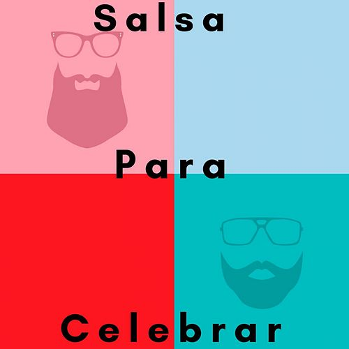 Salsa para Celebrar von Various Artists