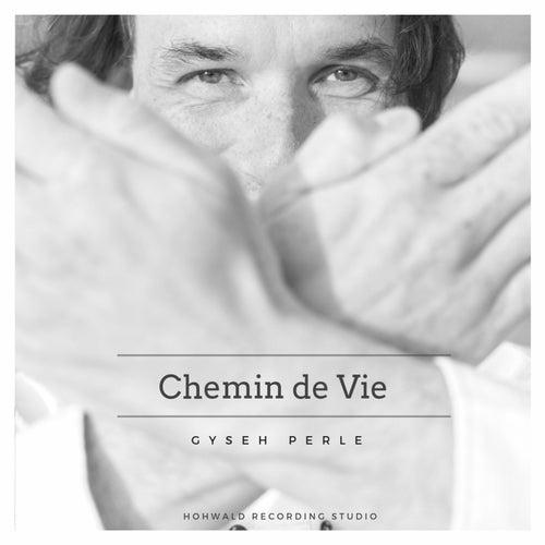 Chemin de vie by Gyseh Perle