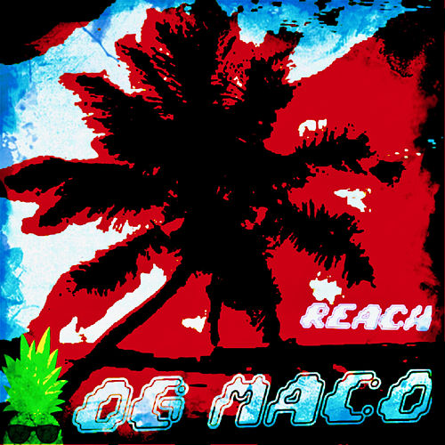 Reach by OG Maco