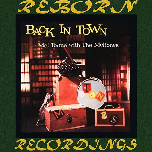 Back in Town (HD Remastered) de Mel Tormè