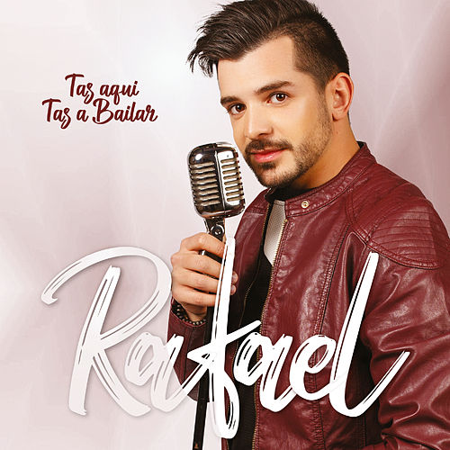 Tas Aqui Tas a Bailar von Rafael